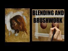 Oil painting techniques : Blending and brushwork - YouTube