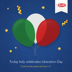 Today Italy celebrates Liberation Day! Cook some pasta and join in! 4.25.12