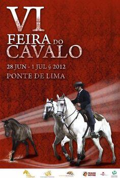 Feira do Cavalo 2012. Campanha de promoção e divulgação da VI Feira do Cavalo de Ponte de Lima. 1, Horses, Movie Posters, Animals, Campaign, Posters, Fair Grounds, Horse, Animales