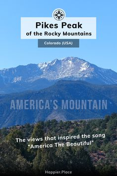Pikes Peak of the Rocky Mountains in Colorado is known to many as America's Mountain. See the views that inspired the song America The Beautiful! #Colorado #HappierPlace