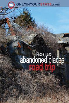 Travel | Rhode Island | Abandoned | Abandoned Sites | Ruins | Fascinating | Eerie | Spooky | Road Trip