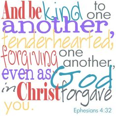Bible verse + Ephesians 4:32 - Google Search