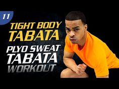 40 Min. Plyo Sweat Tabata | Tight Body Tabata 11 - YouTube