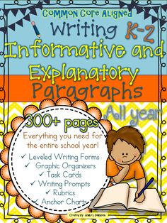 Informative and Explanatory Paragraph Writing Unit!!! This 300+ page Informative and Explanatory Paragraph Writing Unit is a great way to introduce and give your students practice writing informative and explanatory paragraphs. This unit is aligned with the Common Core Standards grades K-2.  $