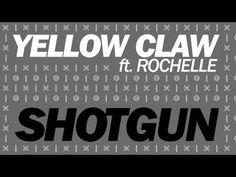 Yellow Claw Ft. Rochelle - Shotgun (Original Mix)