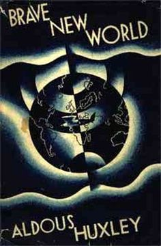 Brave New World- Probably in my top 10. I just re-read it last year and fell in love all over again.