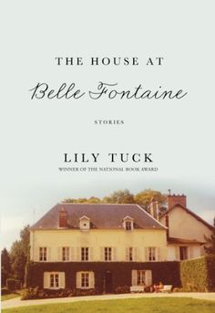 Right now The House at Belle Fontaine by Lily Tuck is $1.99