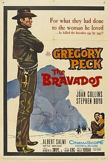The Bravados is a 1958 western film (color by DeLuxe), directed by Henry King starring Gregory Peck and Joan Collins. The CinemaScope film was based on a novel of the same name written by Frank O'Rourke.