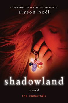 Evermore Series (Book 3) - Shadowland by Alyson Noel