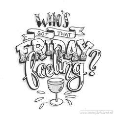 Friday, lettering, handlettering Www.marijketekent.nl
