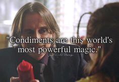 Rumple: 'Condiments are this world's most powerful magic' - Just OUaT things