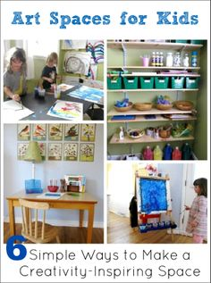 Art Spaces for Kids - 6 Simple Ways to Make a Creativity-Inspiring Space