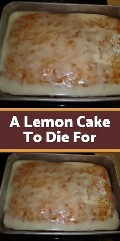 A Lemon Cake To Die For: You'll Need (for the cake): 1 box of yellow cake mix. 1 small box of instant lemon pudding mix. ¾ cup of oil. ¾ cup of water. You'll Need (for the glaze): 2 cups of powdered sugar. 2 tbsps of Lemon Desserts, Lemon Recipes, Köstliche Desserts, Sweet Recipes, Dessert Recipes, Lemon Cakes, Dessert Simple, Food Cakes, Cupcake Cakes