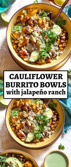 Cauliflower Burrito Bowls with Jalapeño Ranch are the ultimate vegetarian and gluten free weekday meal. Spice-roasted cauliflower, chipotle-style black beans, fire-roasted corn, and a creamy, yogurt-based ranch dressing. #cauliflowerrecipes #burritobowls #burritosvegetarian #burritoshealthy #buddhabowl #homemaderanch #ranchdressinghealthy Veggie Dishes, Veggie Recipes, Mexican Food Recipes, Whole Food Recipes, Healthy Dinner Recipes, Cooking Recipes, Vegetarian Dinners, Vegetarian Recipes, Low Calorie Vegetarian Meals