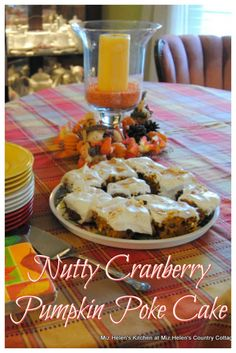 Nutty Cranberry Pumpkin Poke Cake at Miz Helen's Country Cottage Pumpkin Pie Spice, Pumpkin Puree, Cupcake Recipes, Cupcake Cakes, Cupcakes, Cooking Cranberries, Pumpkin Chocolate Chip Cookies, Cooking Pumpkin, Poke Cakes