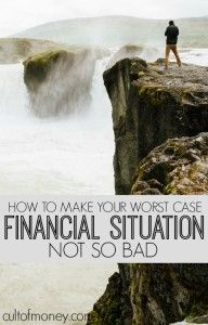 When you think of your worst case financial situation what does it look like? With some planning you can make your worst case scenario not so bad!