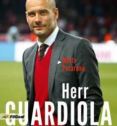 """The Spanish journalist Miguel Angel Violan in a new book titled """"Herr Guardiola"""" Analyzes the character of FC Bayern Munich coach Jos. Fc Barcelona, Believe, Pose, Pep Guardiola, Fc Bayern Munich, Moral, Miguel Angel, Trainer, New Books"""