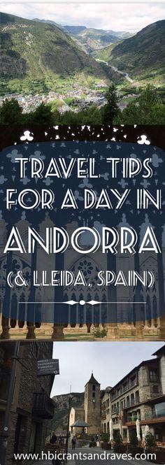 Andorra plus Lleida, Spain - Travel Tips