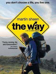 The Way Amazon Instant Video ~ Martin Sheen, http://smile.amazon.com/dp/B007AJM5W0/ref=cm_sw_r_pi_dp_Eoavvb1A1CNWJ