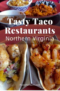 Favorite Places To Eat Tasty Tacos In Northern Virginia