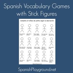 Spanish vocabulary games for kids using stick figures and a printable activity for practicing common vocabulary. Kids read and add details to stick figures.