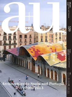 A+U Architecture and urbanism. Nº520. 2014:01. Architecture in Spain and Portugal 2000-2013. Sumario: https://www.japlusu.com/shop/product/au-201401 Na biblioteca: http://kmelot.biblioteca.udc.es/record=b1179698~S1*gag