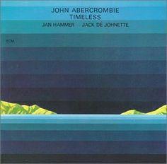 John Abercrombie: Timeless  ECM