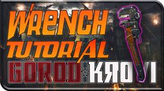 """GOROD KROVI """"WRENCH EASTER EGG TUTORIAL"""" HOW TO GET WRENCH IN BLACK OPS ..."""