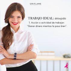 Porque en Oriflame harás del trabajo ¡tu hobbie favorito! #inspiration #DreamJob