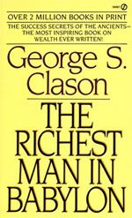What can possibly be learned about modern finance from a book first published in 1926, you ask? What is so worthwhile about The Richest Man in Babylon that