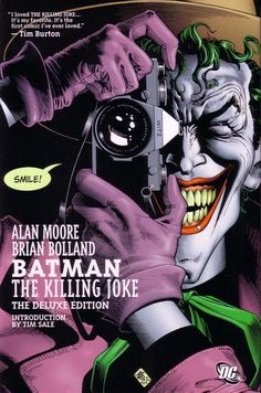 Batman: The Killing Joke. Excellent story. A wonderfully twisted story that shows how messed up The Joker really is. Also a great origin story.