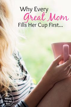 Why Every Great Mom Fills Her Cup First
