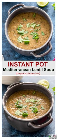Instant Pot Mediterranean Lentil Soup is packed with tons of flavors and comes together in less than 30 minutes! Vegan & gluten-free. Find the recipe on www.cookwithmanali.com