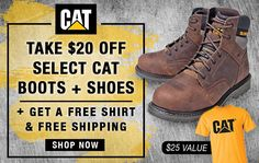 73396e88 Take $20 Off CAT Boots/Shoes + Get A FREE T-Shirt In July 2018! Cat Work, Working  Person ...