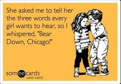 Bear Down, Chicago!