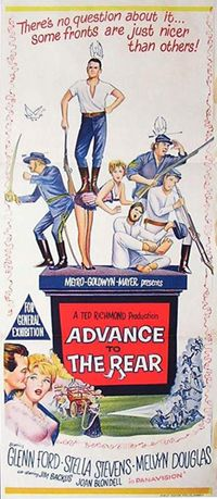 1964: Advance to the Rear starring Glenn Ford, Stella Stevens, Melvyn Douglas and Joan Blondell