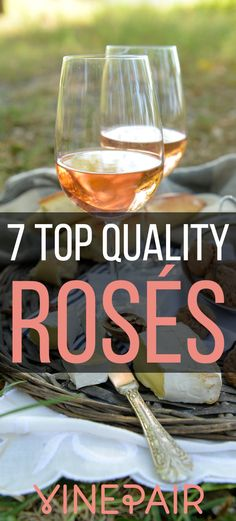 7 Top-Quality Rosés For Even The Most Rosé-Weary