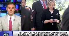"Clinton ""Lost"" 13 Devices And Had Aides Destroy Evidence In Document Purge…"