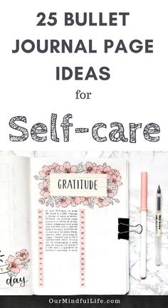 42c68aa4c 25 Bullet Journal Page Ideas That You Need For Self-care -  OurMindfulLife.com