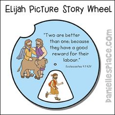 Elijah Picture Story Wheel from www.daniellesplace.com for Elijah and Elisha Bible Lesson