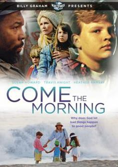 Checkout the movie 'Come the Morning' on Christian Film Database: http://www.christianfilmdatabase.com/review/come-the-morning/