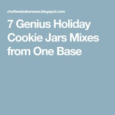 7 Genius Holiday Cookie Jars Mixes from One Base
