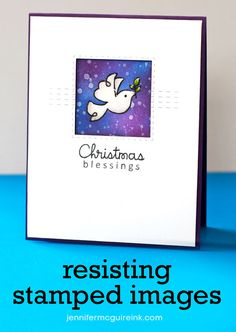 Resist + Stamping Video by Jennifer McGuire Ink - to add a dark inked background behind a stamped image.