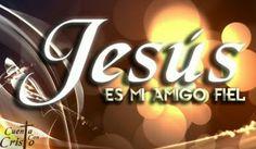 Jesús es mi Amigo Fiel