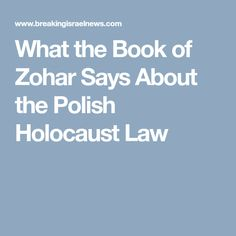 What the Book of Zohar Says About the Polish Holocaust Law