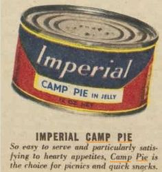 "Imperial Camp Pie ""particularly satisfying to hearty appetites"" just means Boy Scouts will eat anything when camping."
