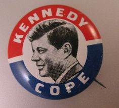 John F Kennedy Pin Kennedy for President Pin JFK Pin 1 1//2  Reproduction Button