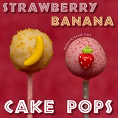 Strawberry Banana Cake Pops {recipe & step-by-step tutorial}