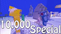 Under The Sea - 10,000 Subscribers Special - (Little Mermaid Parody) iballisticsquid is funny too.... him and stampylonghead are hilarious together