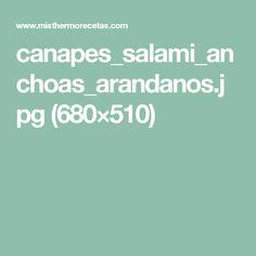 canapes_salami_anchoas_arandanos.jpg (680×510)